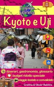 Kyoto e Uji - italiano - Voyage Experience - Cristina Rebiere & Olivier Rebiere