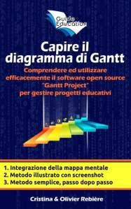 Capire il diagramma di Gantt - Cristina Rebiere & Olivier Rebiere
