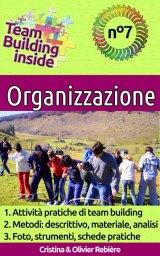 Team Building inside n°7: Organizzazione