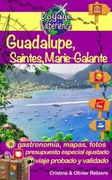 Guadalupe, Saintes y María-Galante