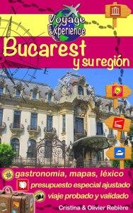 Bucarest y su región - Voyage Experience - Cristina Rebiere & Olivier Rebiere