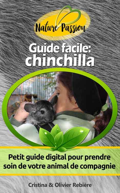 Guide facile: chinchilla - Cristina Rebiere & Olivier Rebiere - OlivierRebiere.com