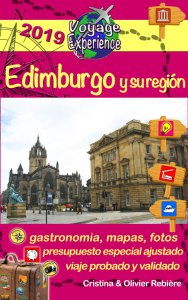Edimburgo y su región - Voyage Experience - Cristina Rebiere & Olivier Rebiere