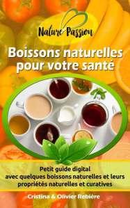 Boissons naturelles pour votre santé - Cristina Rebiere & Olivier Rebiere - OlivierRebiere.com