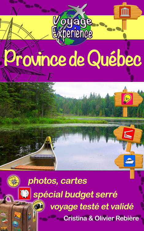 Province de Québec - Voyage Experience - Cristina Rebiere & Olivier Rebiere - OlivierRebiere.com