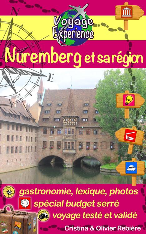 Nuremberg et sa région - Voyage Experience - Cristina Rebiere & Olivier Rebiere - OlivierRebiere.com