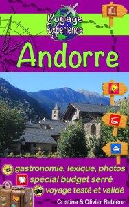 Andorre - Voyage Experience - Cristina Rebiere & Olivier Rebiere