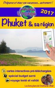 Phuket & sa région - eGuide Voyage - Cristina Rebiere & Olivier Rebiere