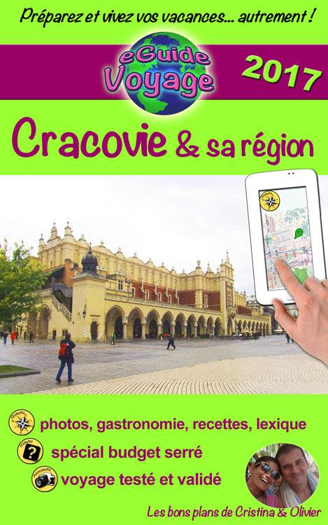 Cracovie et sa région - eGuide Voyage - Cristina Rebiere & Olivier Rebiere