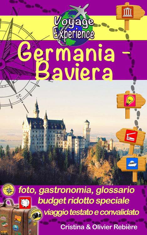 Germania - Baviera - Voyage Experience - Cristina Rebiere & Olivier Rebiere