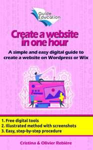 Create a website in one hour - Guide Education - Cristina Rebiere & Olivier Rebiere