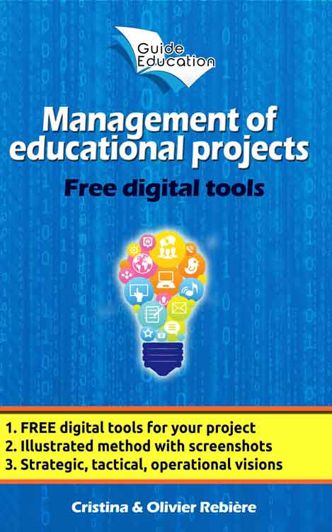 Management of educational projects - Guide Education - Cristina Rebiere & Olivier Rebiere