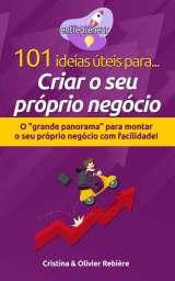 101 ideias úteis para… Criar o seu próprio negócio