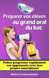 Préparer vos élèves au grand oral du bac