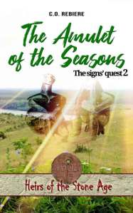 the Amulet of the Seasons - Heirs of the Stone Age - Cristina Rebiere & Olivier Rebiere