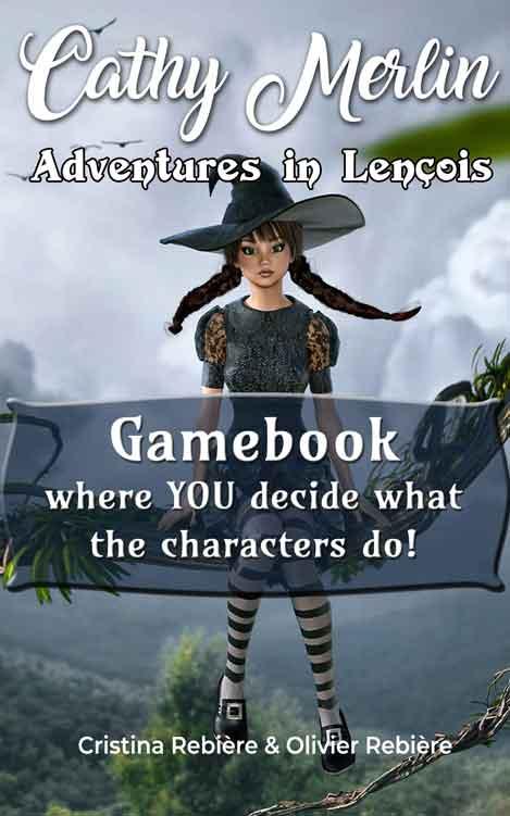 Adventures in Lençois - Cathy Merlin gamebook - Olivier Rebiere & Cristina Rebiere