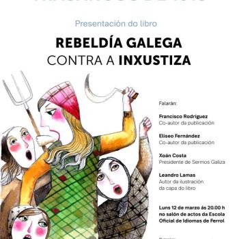 """Presentación do libro """"Rebeldía galega contra inxustiza"""""""
