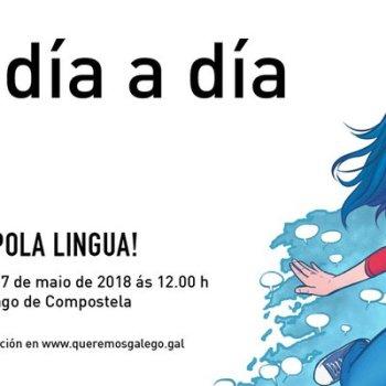 Queremos Galego convoca manifestación o 17 de maio baixo o lema «En galego día a día»