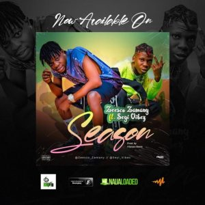 Zeesco Zamany Ft. Seyi Vibez – Season