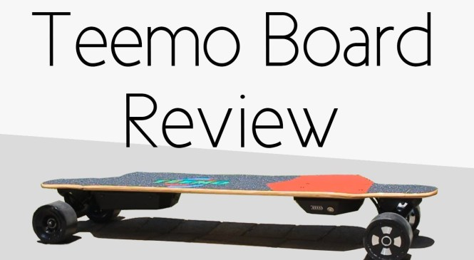 Teemo Board – Awesome and Affordable Electric Board | Product Review