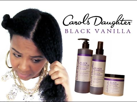 NATURAL HAIR | Carol's Daughter Black Vanilla Product Review & Demo