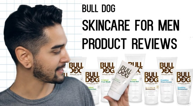 BULLDOG Skin Care For Men – Product Review (Men's grooming and skin care) ✖ James Welsh