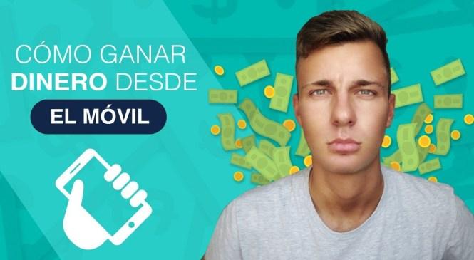 Como Ganar Dinero por Internet con el Móvil GRATIS 2018 | FIABLE y Todos los Paises