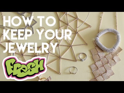 HOW TO: Keep Your Costume Jewelry From Tarnishing 💎 Keep Fashion Accessories From Turning