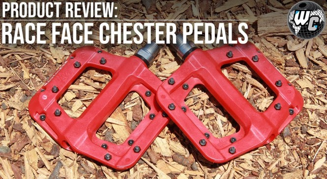 Race Face Chester Pedals (Best Budget Pedal?): Product Review