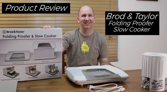 Brod and Taylor Folding Proofer and Slow Cooker   Kitchen Product Review Episode 17