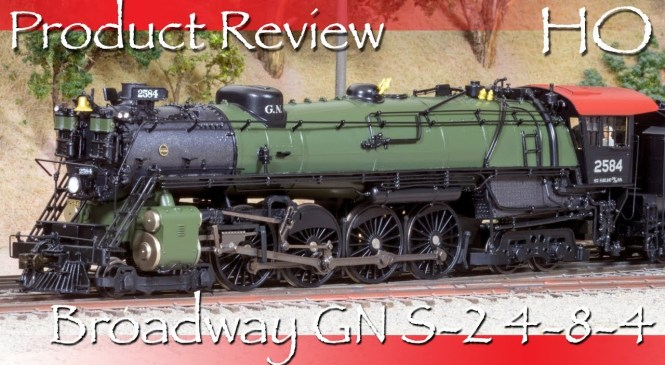 Product Review HO Broadway Limited GN S-2 4-8-4
