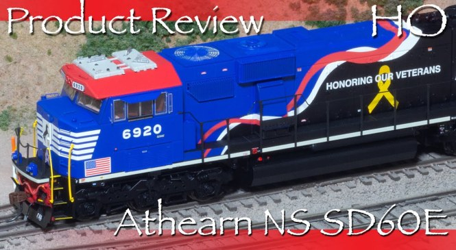 Product Review Athearn NS SD60E Veterans Unit