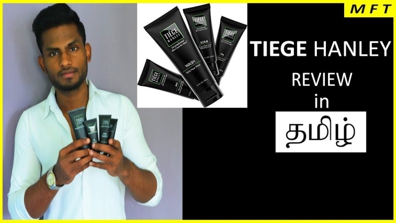TIEGE Hanley SKIN care Products  REVIEW in TAMIL | Mens Fashion Tamil