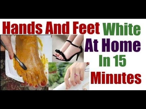 Hands and Feet white At Home in 15 Minutes /Instant Feet Whitening Tip