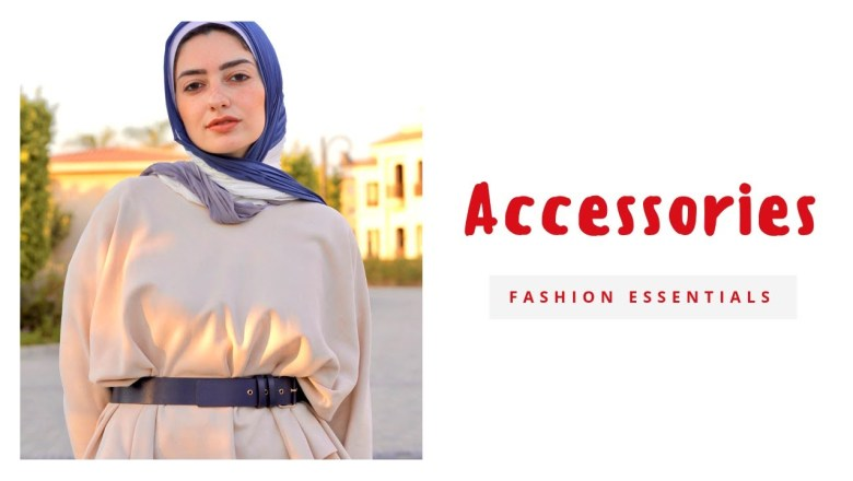 Fashion Accessories Essentials