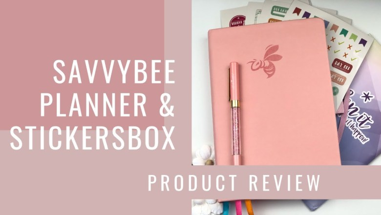 PRODUCT REVIEW SavvyBee Planner & Stickers