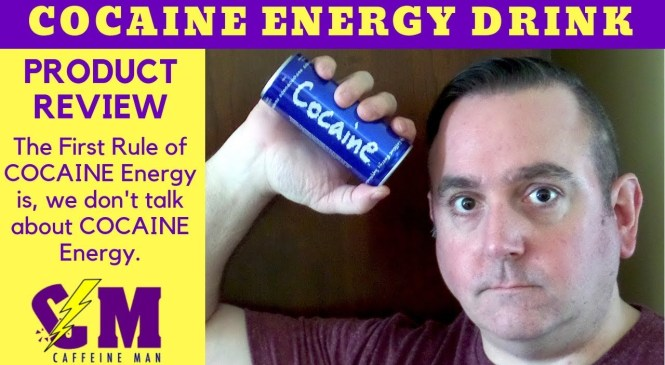 Most Caffeinated Energy Drink; Cocaine Energy Drink Product Review