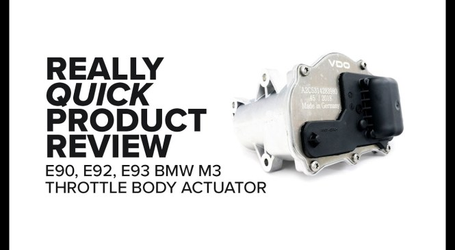 BMW M3 (E90, E92, E93) Throttle Body Actuator – Symptoms, Highlights, And Product Review