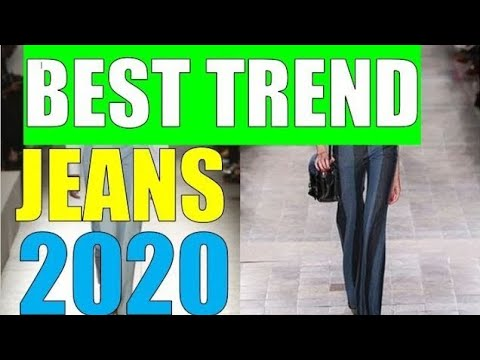 Best Trend Jeans For Women 2020 | Fashion Forecasting