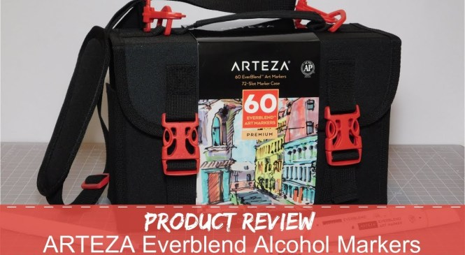 Product Review ~ Arteza Everblend Alcohol Markers