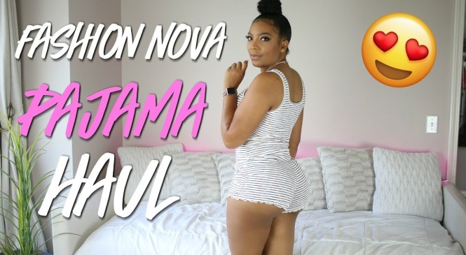 FASHION NOVA HAS PAJAMAS NOW!! TRY ON HAUL & REVIEW