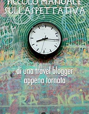 Piccolo manuale sull'aspettativa di una blogger appena tornata