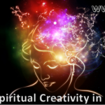 Spiritual Creativity in progress