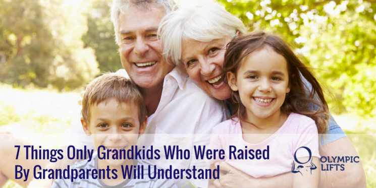7 Things Only Grandkids Who Were Raised By Grandparents Will Understand