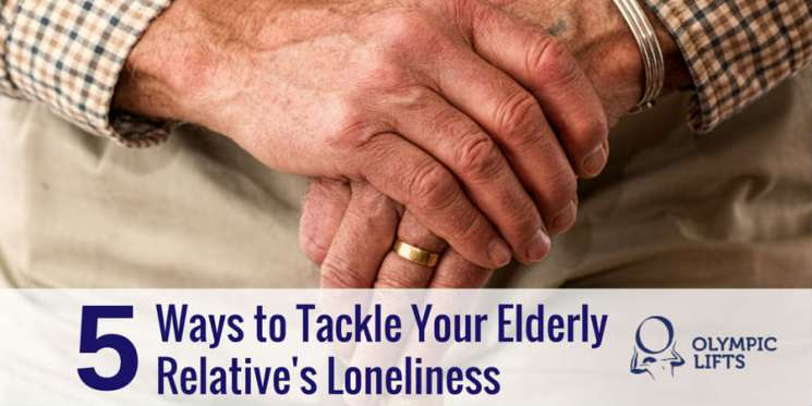 5 Ways to Tackle Your Elderly Relative's Loneliness | Olympic Stairlifts