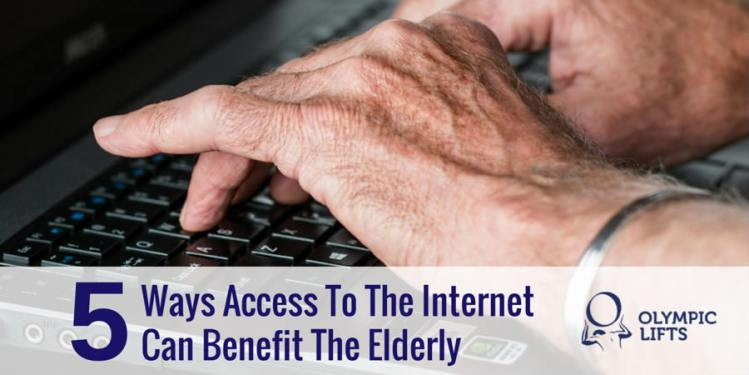 5 Ways Access To The Internet Can Benefit The Elderly   Olympic Stairlifts