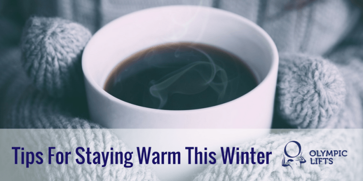 Tips For Staying Warm This Winter