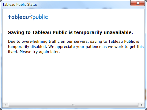 Tableau Public servers are overwhelmed