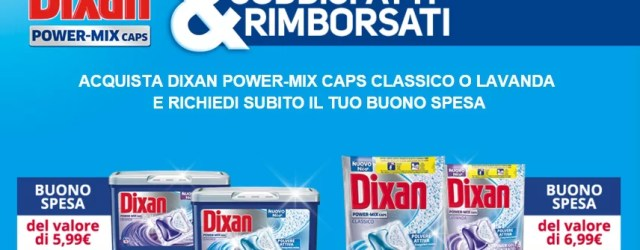Dixan Power-Mix Soddisfatti e Rimborsati