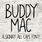 Buddy Mac – A Free Skinny All-Caps Font
